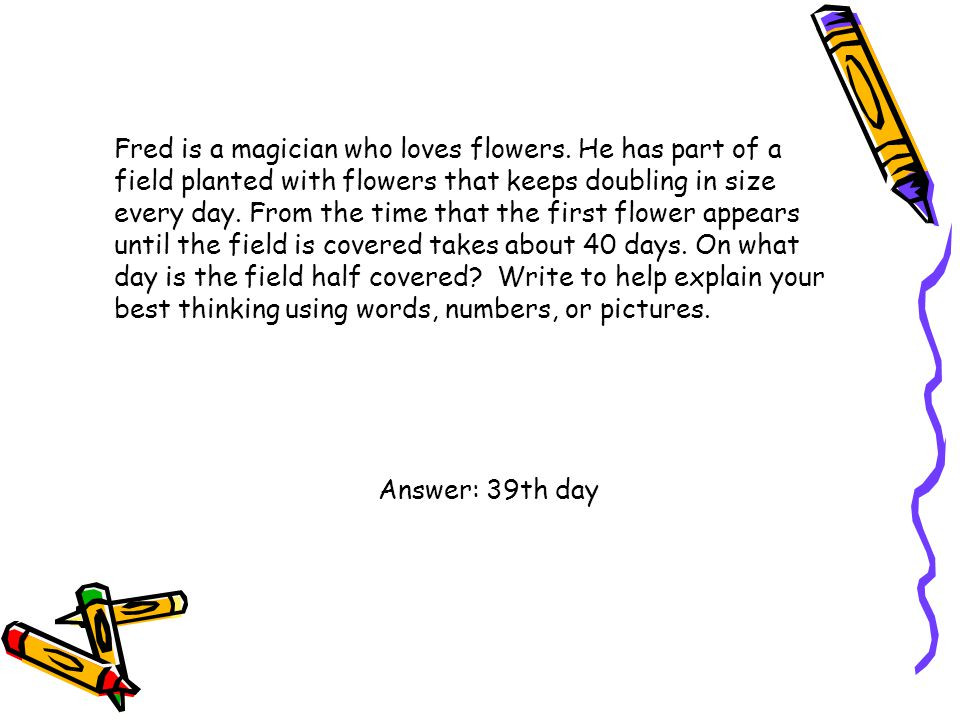 Fred is a magician who loves flowers