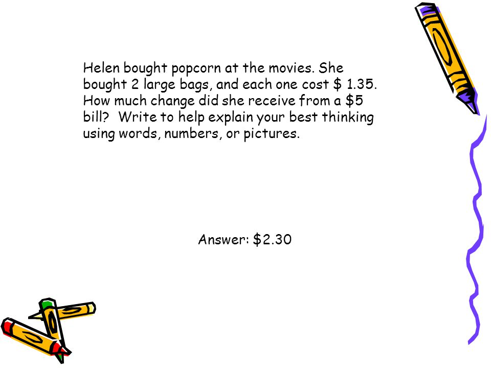 Helen bought popcorn at the movies