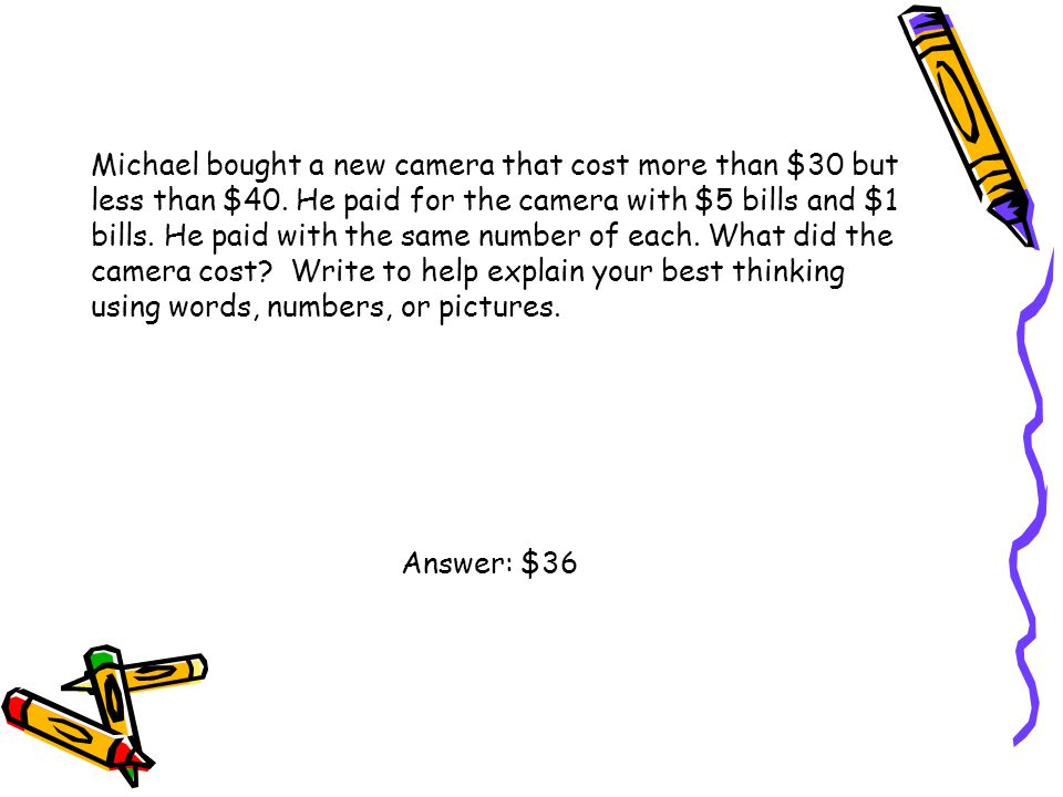 Michael bought a new camera that cost more than $30 but less than $40