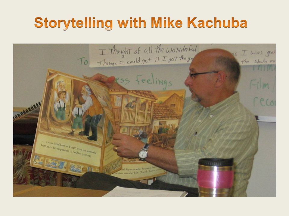 Storytelling with Mike Kachuba
