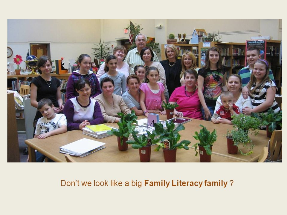 Don't we look like a big Family Literacy family