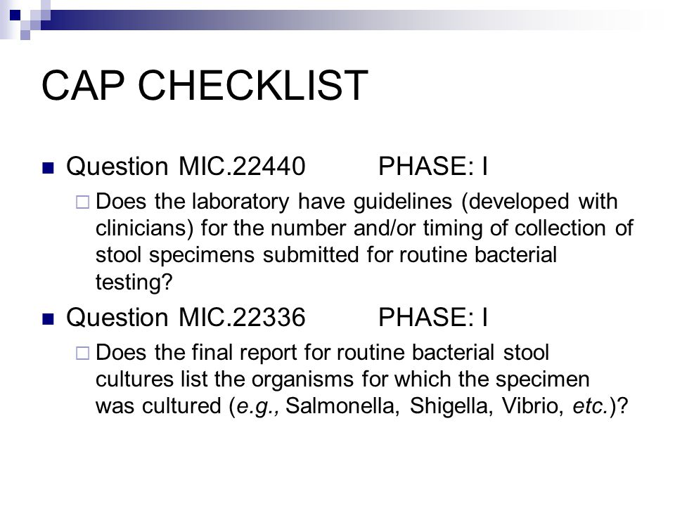 CAP CHECKLIST Question MIC.22440 PHASE: I Question MIC.22336 PHASE: I