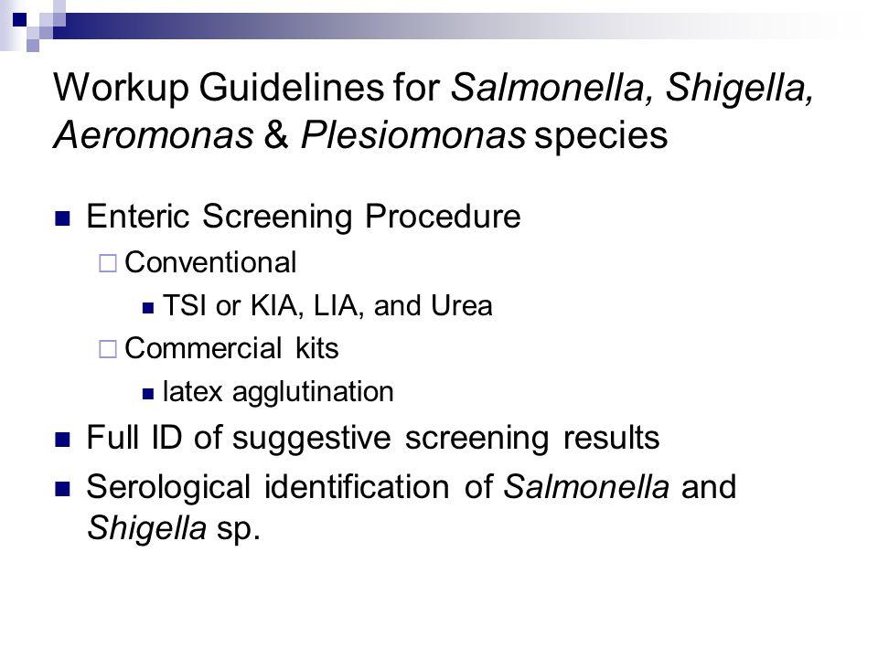Workup Guidelines for Salmonella, Shigella, Aeromonas & Plesiomonas species