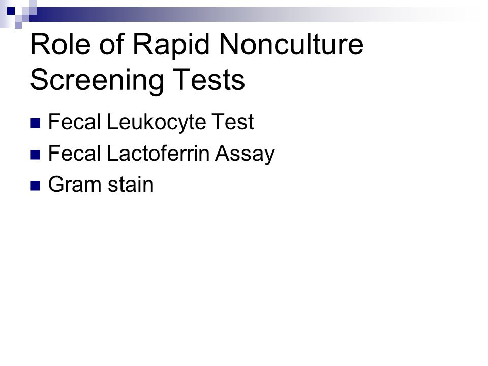 Role of Rapid Nonculture Screening Tests