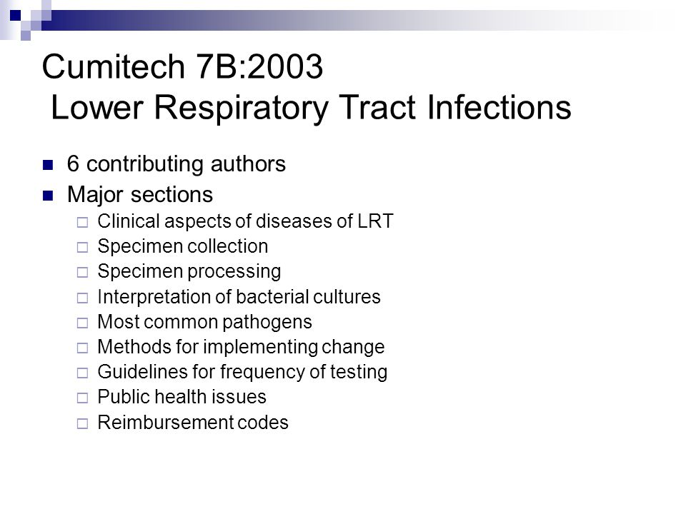 Cumitech 7B:2003 Lower Respiratory Tract Infections