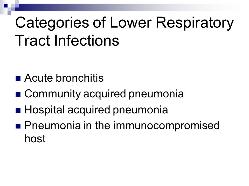 Categories of Lower Respiratory Tract Infections