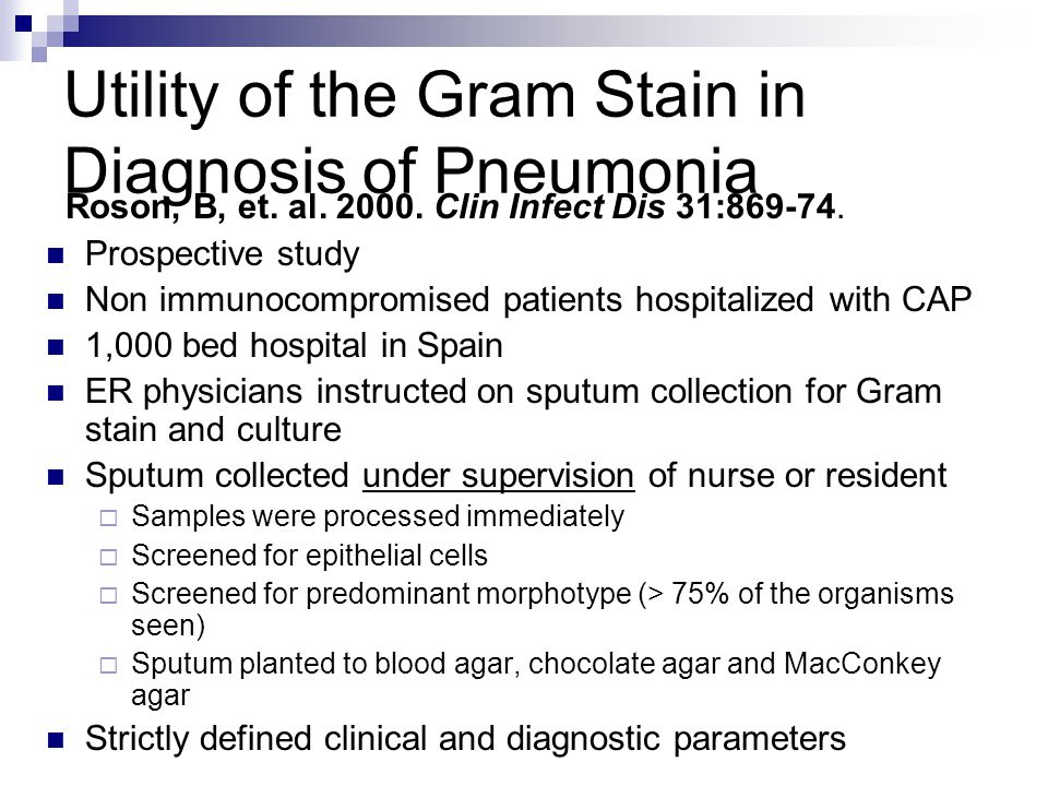 Utility of the Gram Stain in Diagnosis of Pneumonia