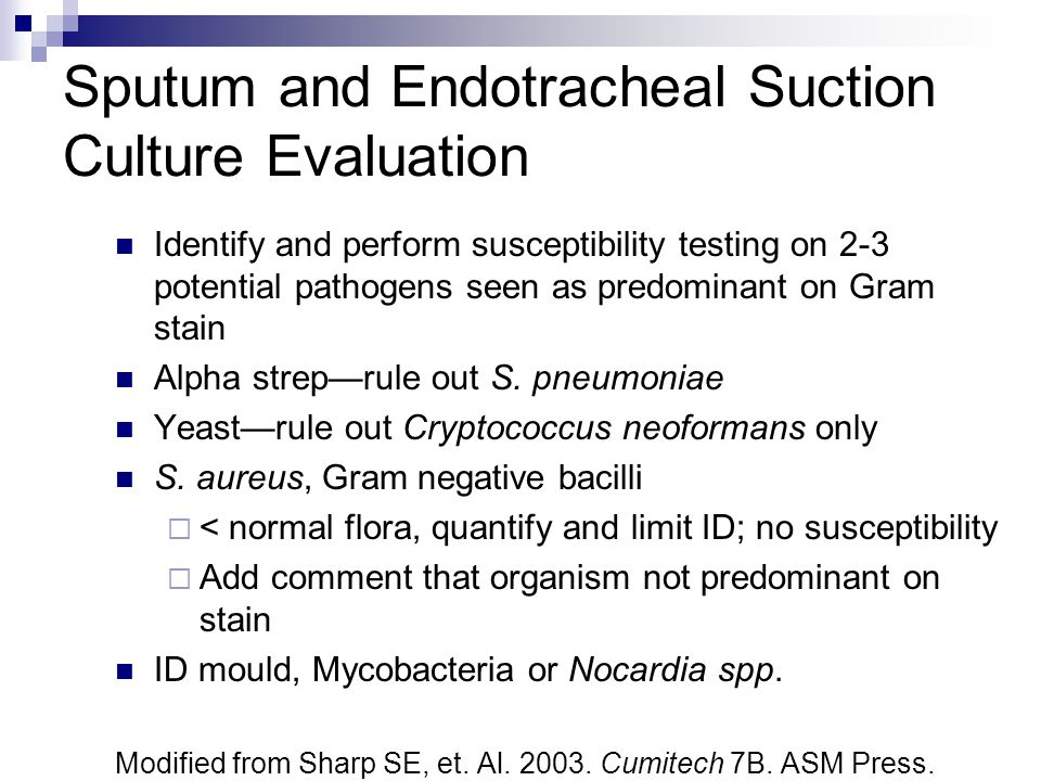Sputum and Endotracheal Suction Culture Evaluation