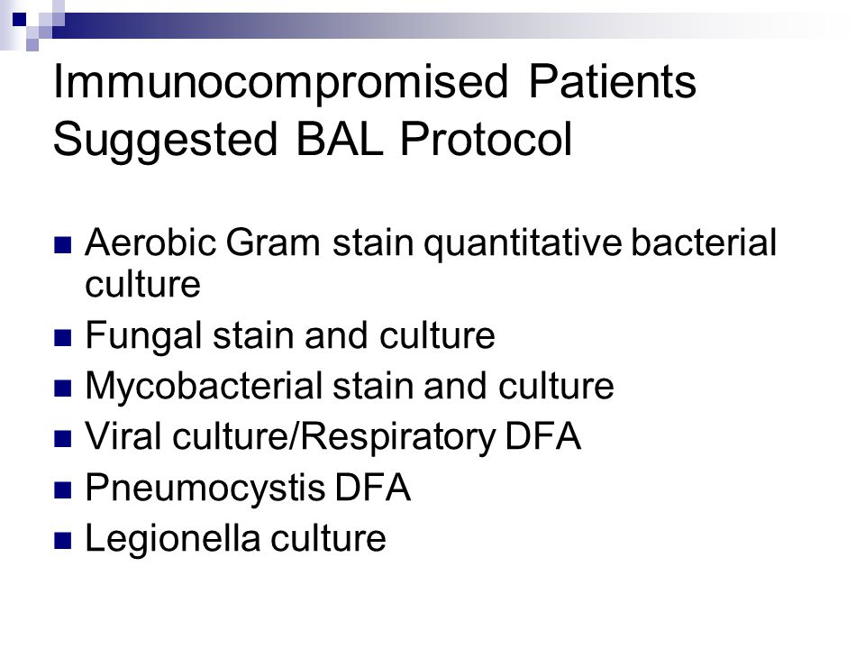 Immunocompromised Patients Suggested BAL Protocol