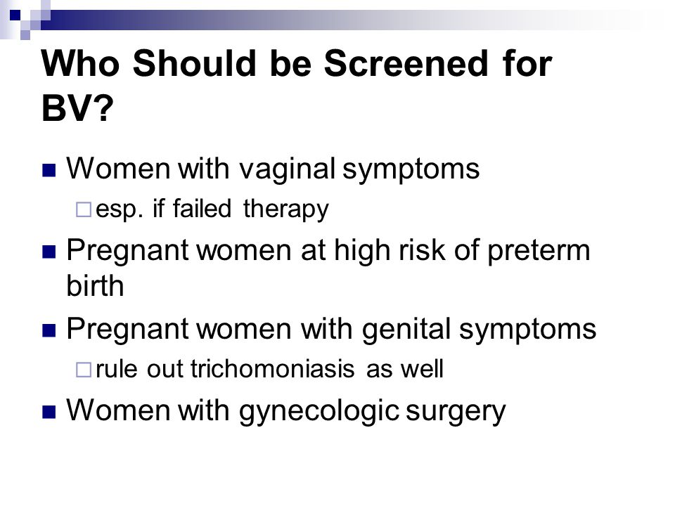 Who Should be Screened for BV