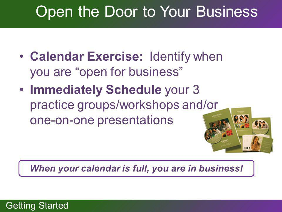 When your calendar is full, you are in business!