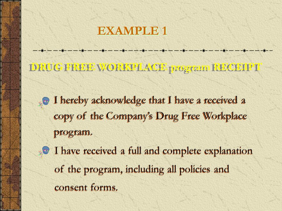 EXAMPLE 1 DRUG FREE WORKPLACE program RECEIPT