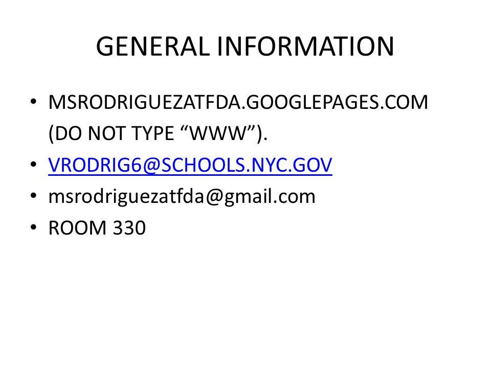 GENERAL INFORMATION MSRODRIGUEZATFDA.GOOGLEPAGES.COM