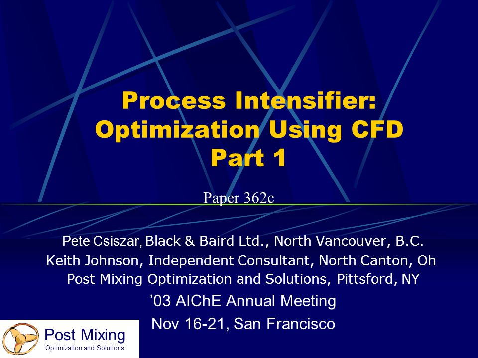 Process Intensifier: Optimization Using CFD Part 1