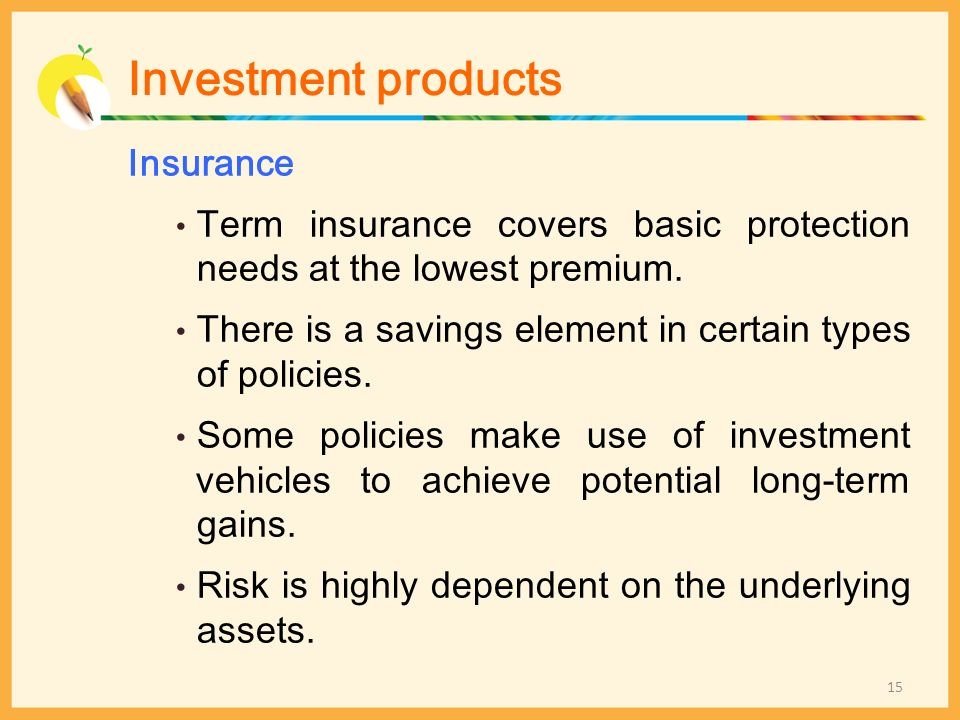 Investment products Insurance