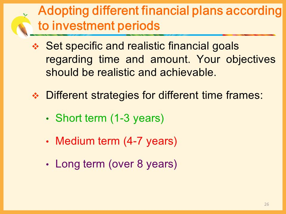 Adopting different financial plans according to investment periods