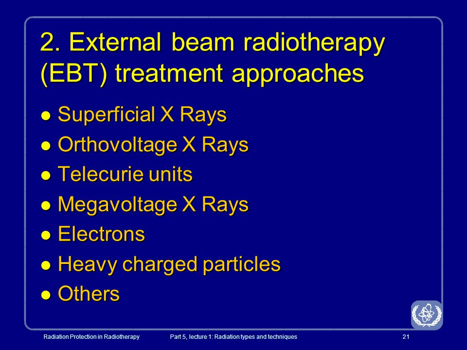 2. External beam radiotherapy (EBT) treatment approaches