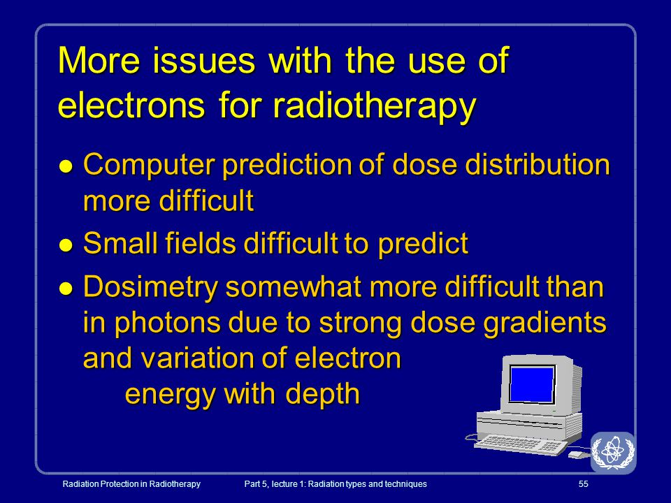 More issues with the use of electrons for radiotherapy