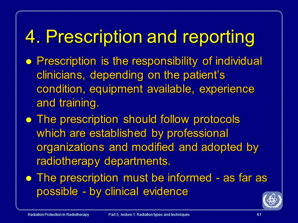 4. Prescription and reporting