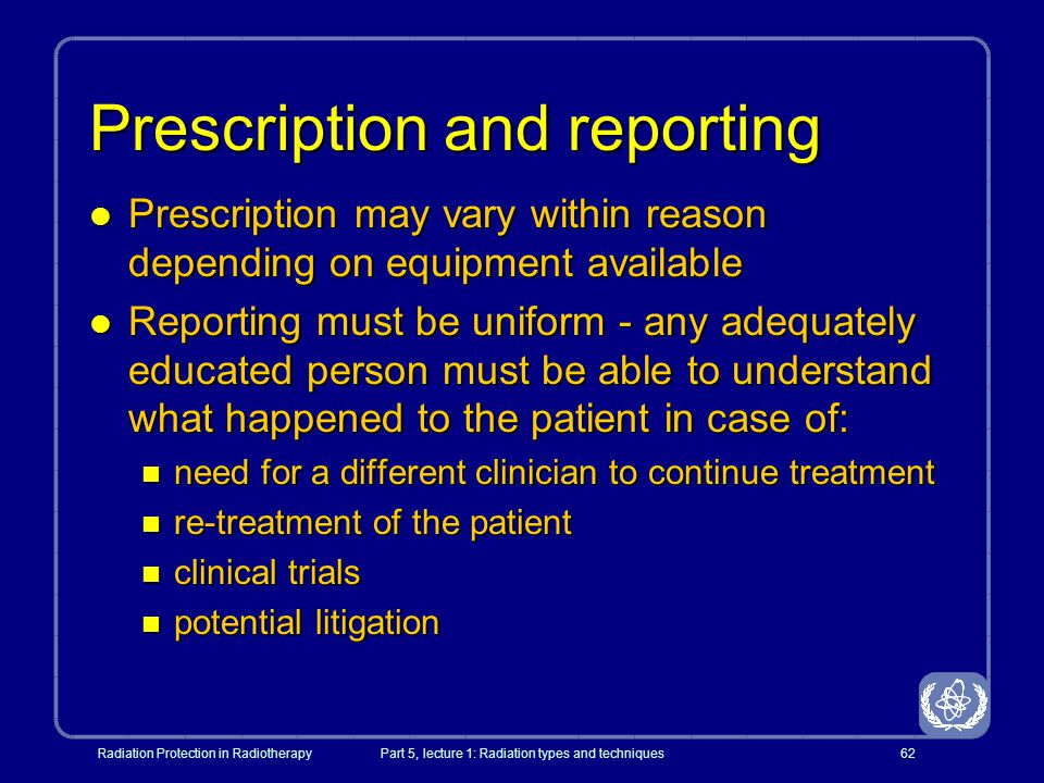 Prescription and reporting