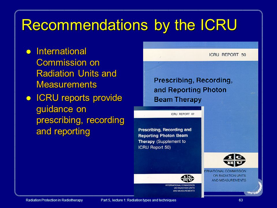 Recommendations by the ICRU