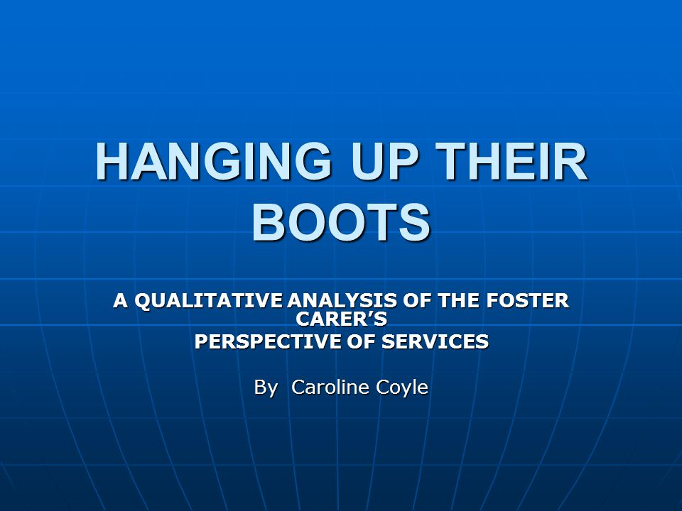 A QUALITATIVE ANALYSIS OF THE FOSTER CARER'S