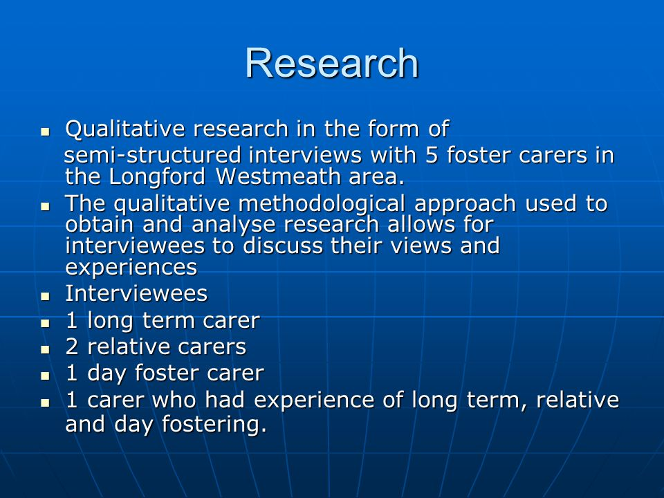 Research Qualitative research in the form of