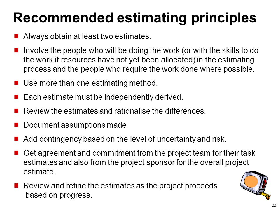 Recommended estimating principles