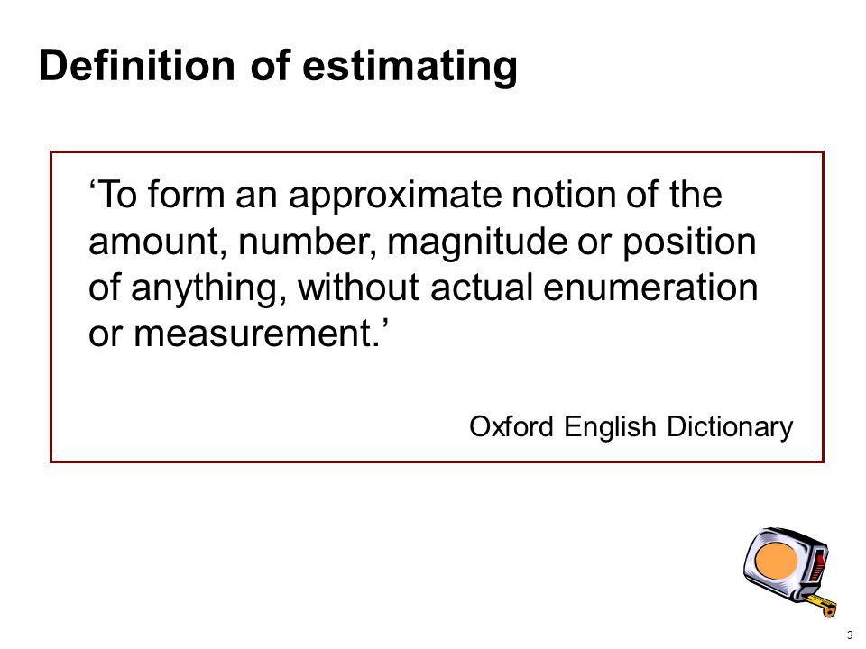 Definition of estimating