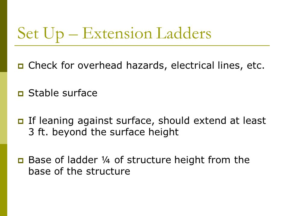 Set Up – Extension Ladders