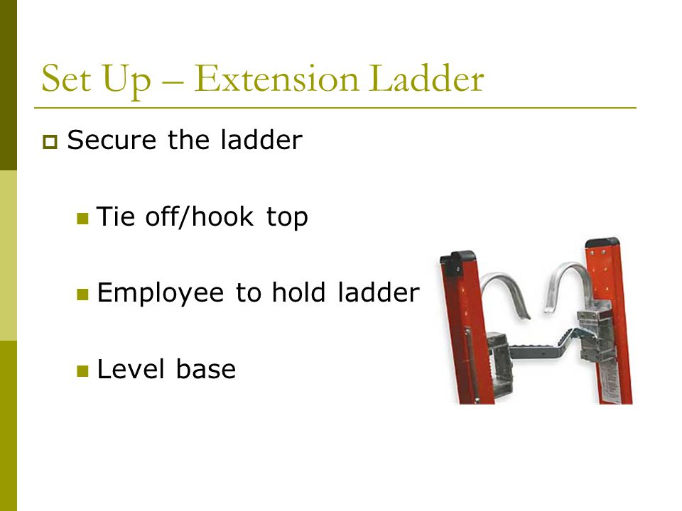 Set Up – Extension Ladder