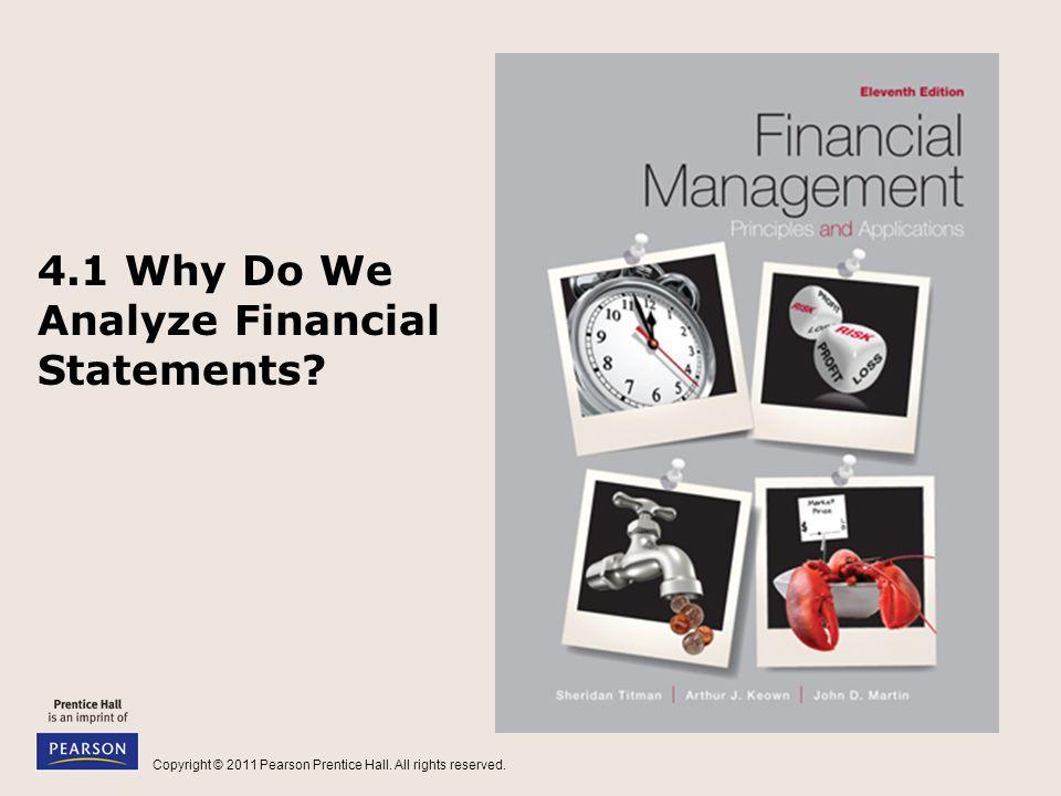 4.1 Why Do We Analyze Financial Statements