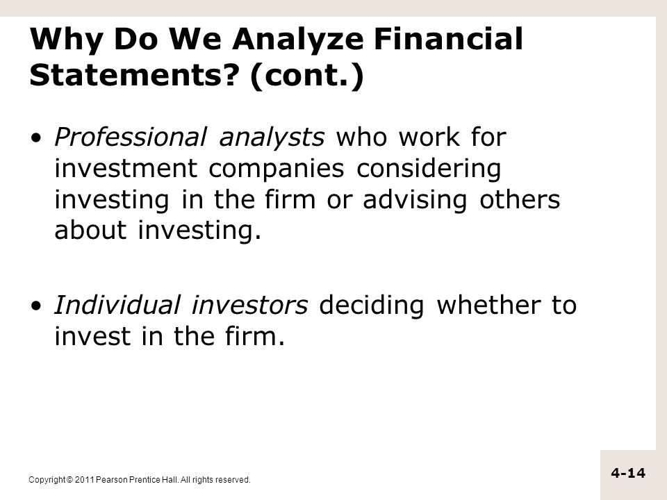 Why Do We Analyze Financial Statements (cont.)