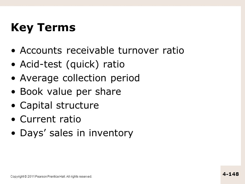 Key Terms Accounts receivable turnover ratio Acid-test (quick) ratio