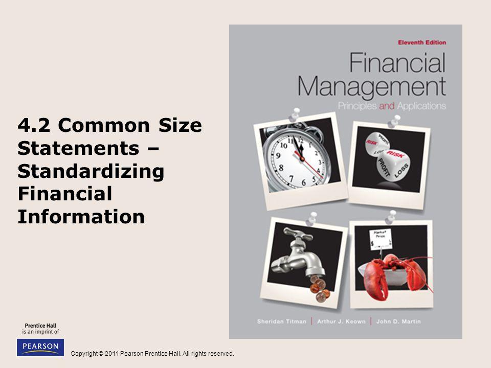 4.2 Common Size Statements – Standardizing Financial Information