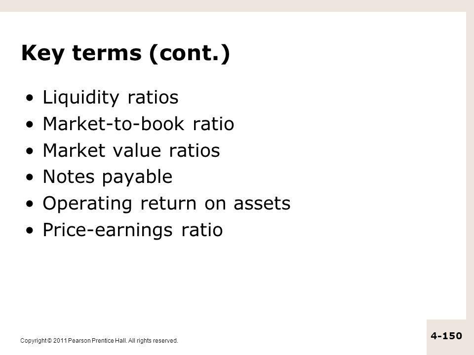 Key terms (cont.) Liquidity ratios Market-to-book ratio
