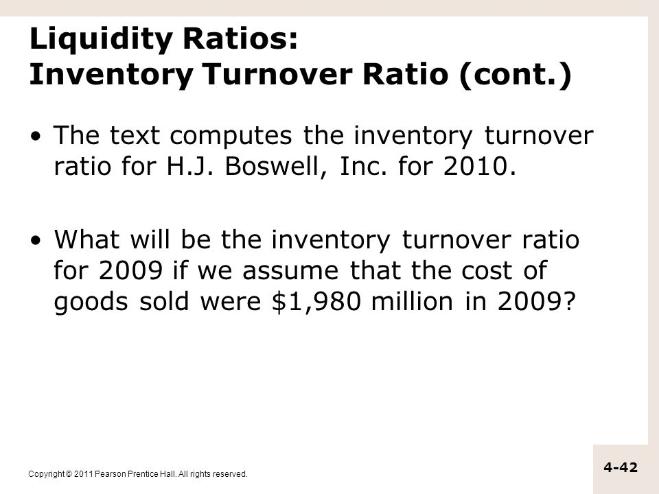 Liquidity Ratios: Inventory Turnover Ratio (cont.)