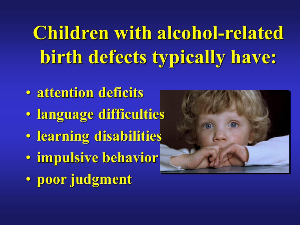 Children with alcohol-related birth defects typically have: