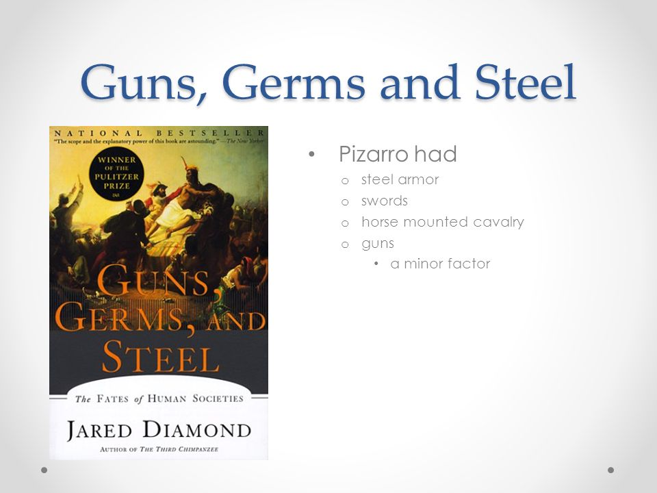 guns germs and steel essays Free essay: guns, germs, and steel: the fates of human societies is a pulitzer prize winning book it's a 1997 book written by the author jared diamond who.