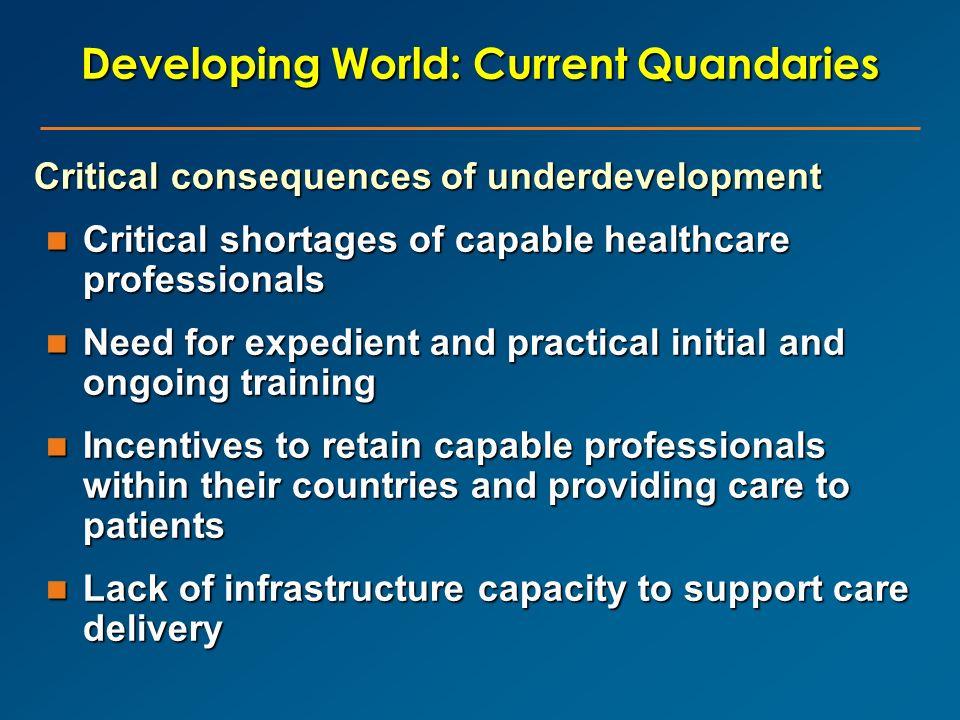 Developing World: Current Quandaries