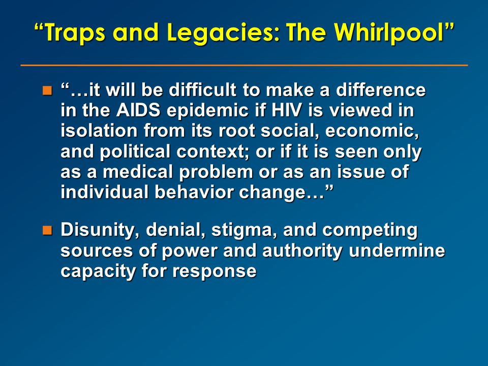 Traps and Legacies: The Whirlpool