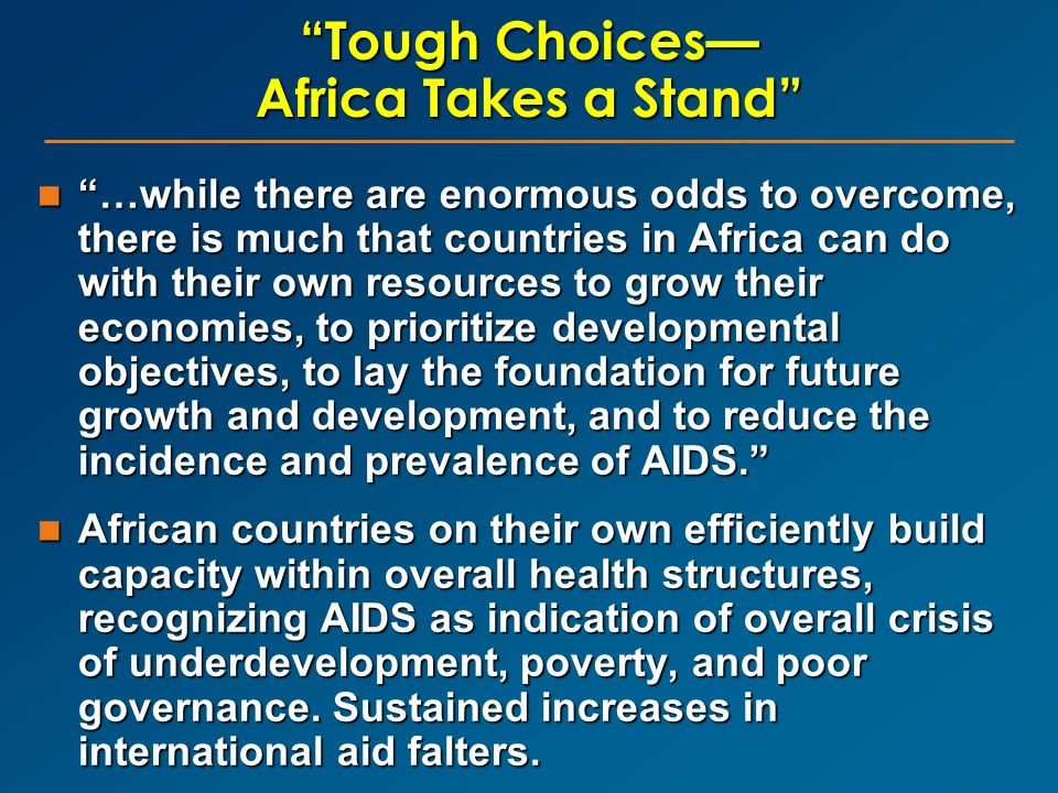 Tough Choices— Africa Takes a Stand