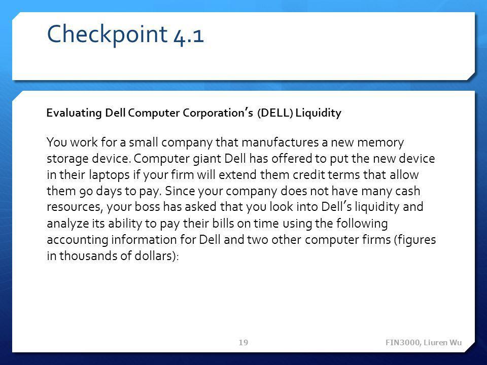 Checkpoint 4.1 Evaluating Dell Computer Corporation's (DELL) Liquidity.