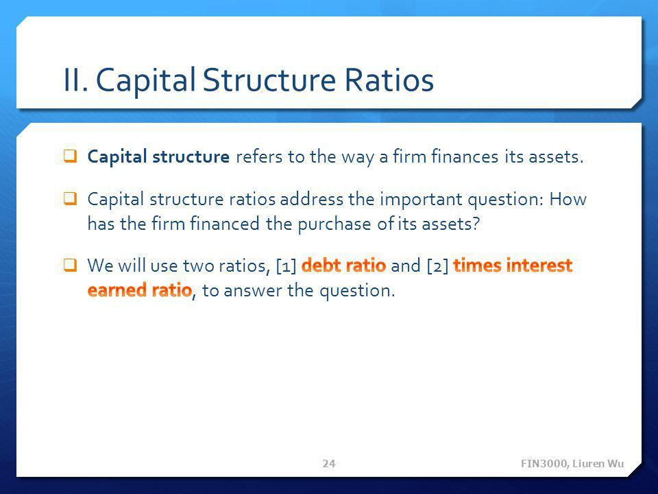 II. Capital Structure Ratios