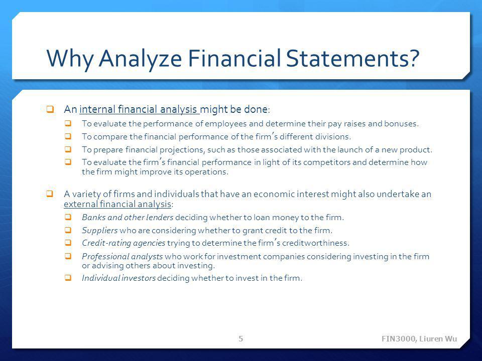 Why Analyze Financial Statements