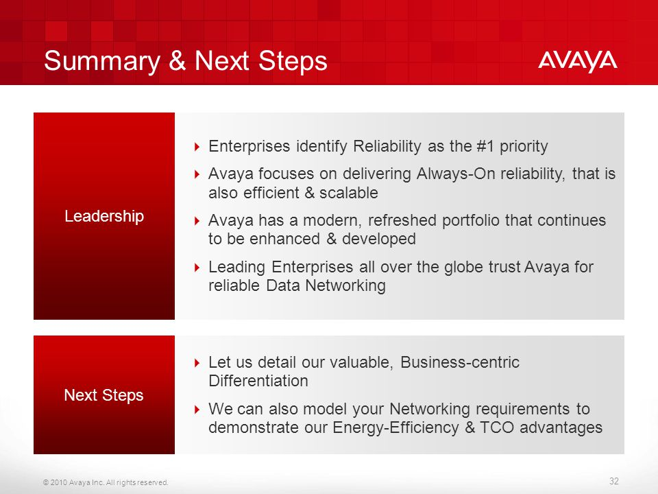 Summary & Next Steps Enterprises identify Reliability as the #1 priority.