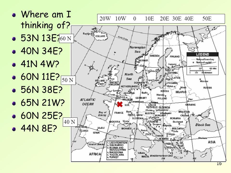 Where am I thinking of 53N 13E 40N 34E 41N 4W 60N 11E 56N 38E