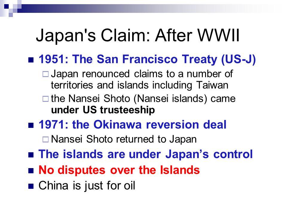 Japan s Claim: After WWII