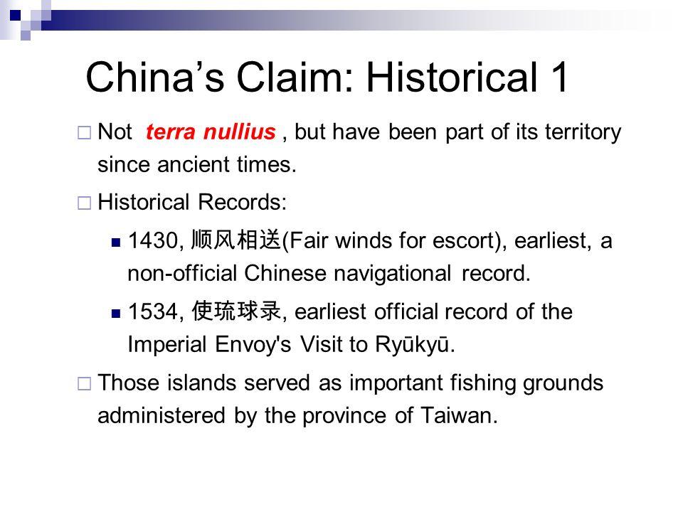 China's Claim: Historical 1