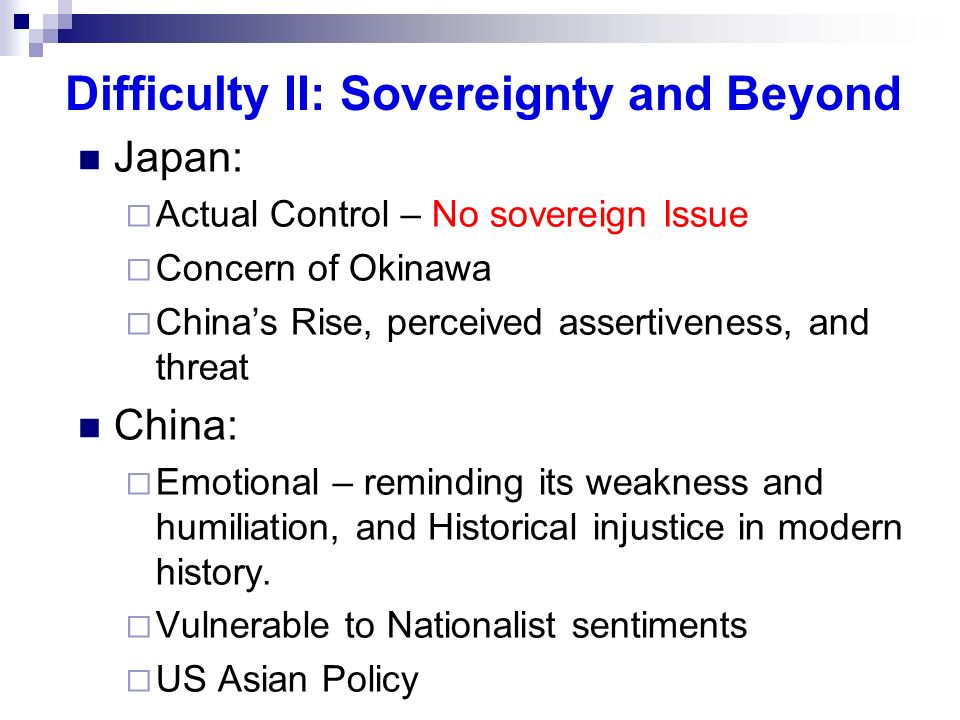 Difficulty II: Sovereignty and Beyond